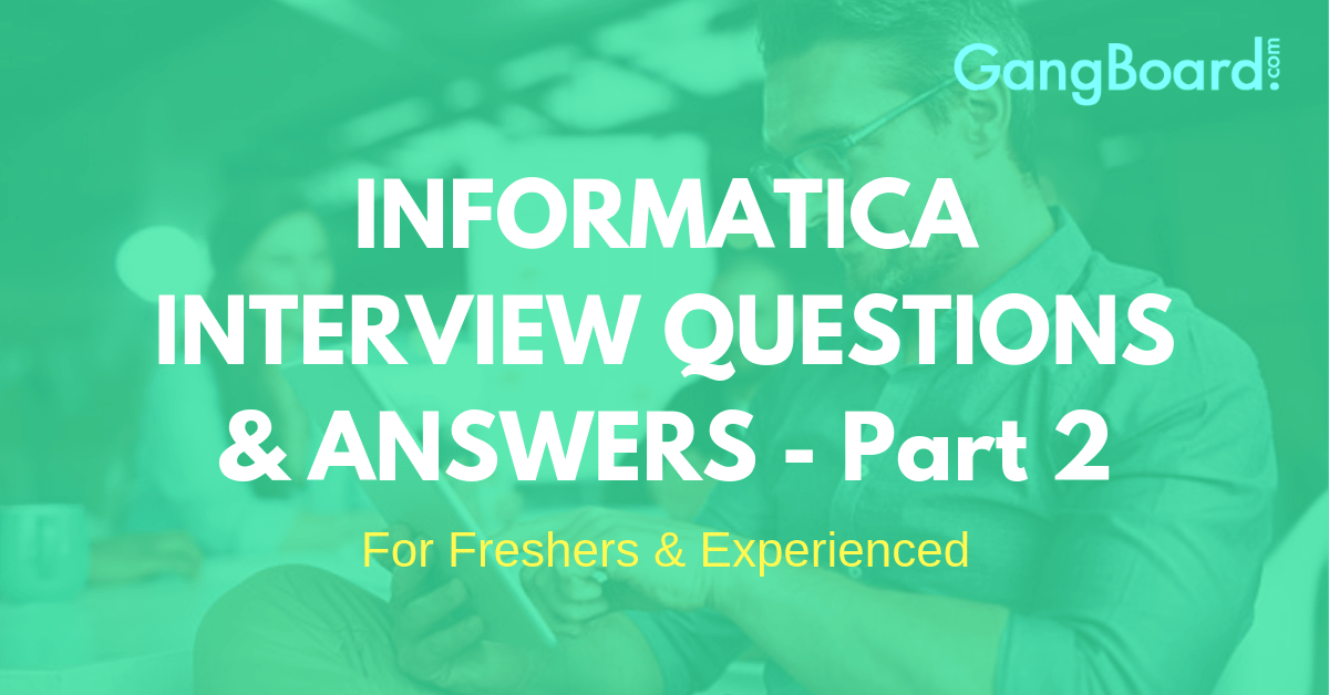 informatica interview questions and answers part 2