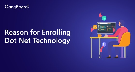 Reason for Enrolling Dot Net Technology
