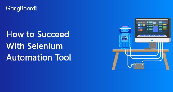 How to Succeed With Selenium Automation Tool