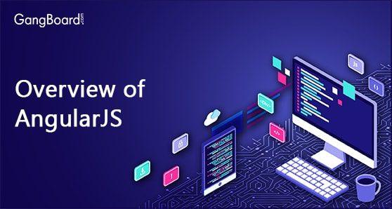 Overview of Angular JS