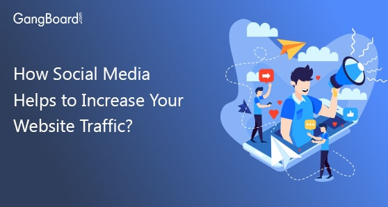 How Social Media Helps to Increase Your Website Traffic
