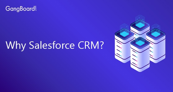 Why Salesforce CRM