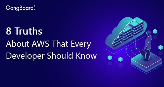 8 Truths About AWS That Every Developer Should Know
