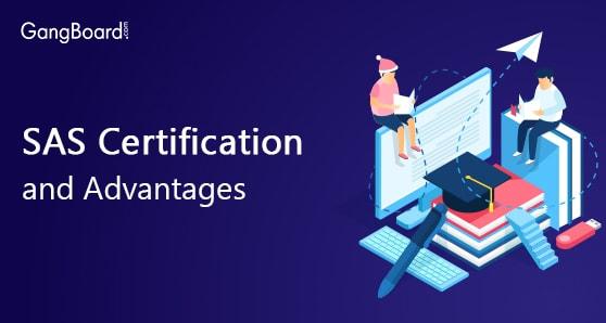 SAS Certification and Advantages