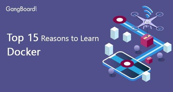 Top 15 Reasons to Learn Docker