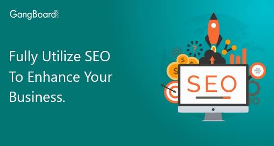 Fully Utilize SEO To Enhance Your Business
