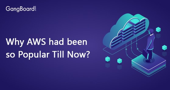 why aws had been so popular till now