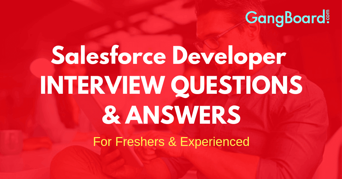 salesforce developer interview questions and answers