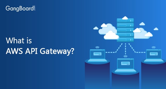 What is AWS API Gateway