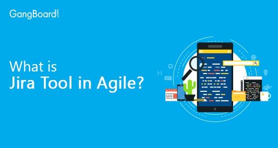 What is Jira Tool in Agile?