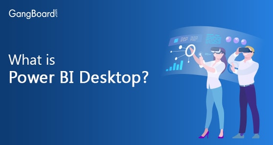 What is Power BI Desktop