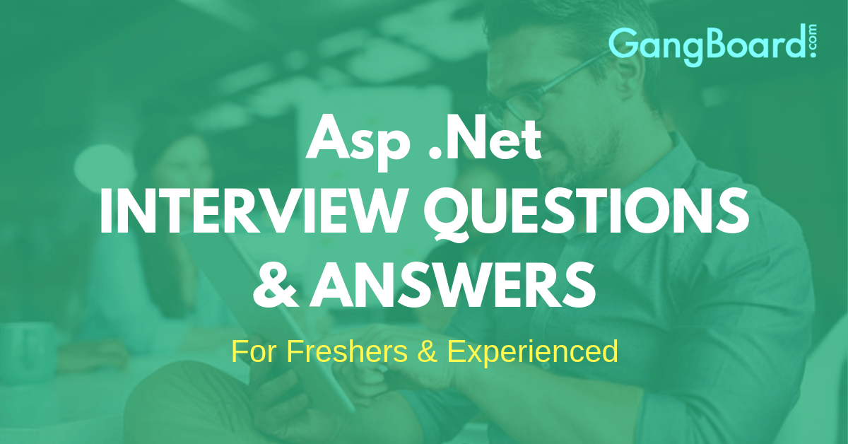 Asp .Net Interview Questions and Answers