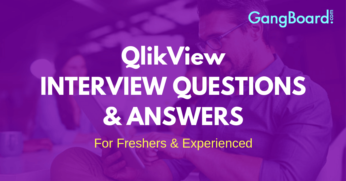 QlikView Interview Questions and Answers