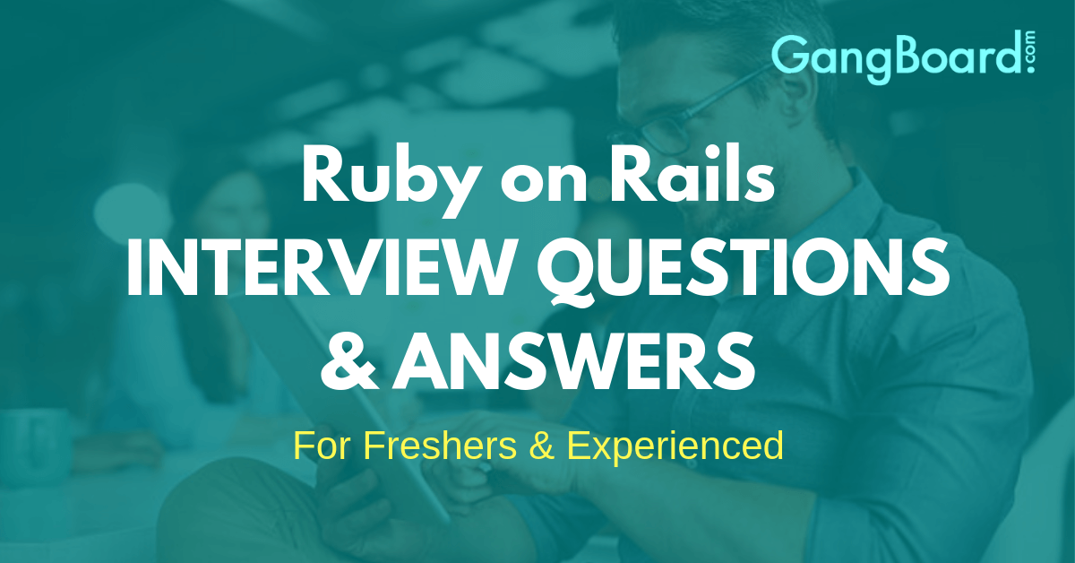 Ruby on Rails Intevriew Questions and Answers