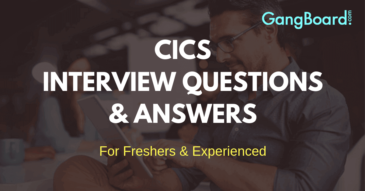CICS Interview Questions and Answers