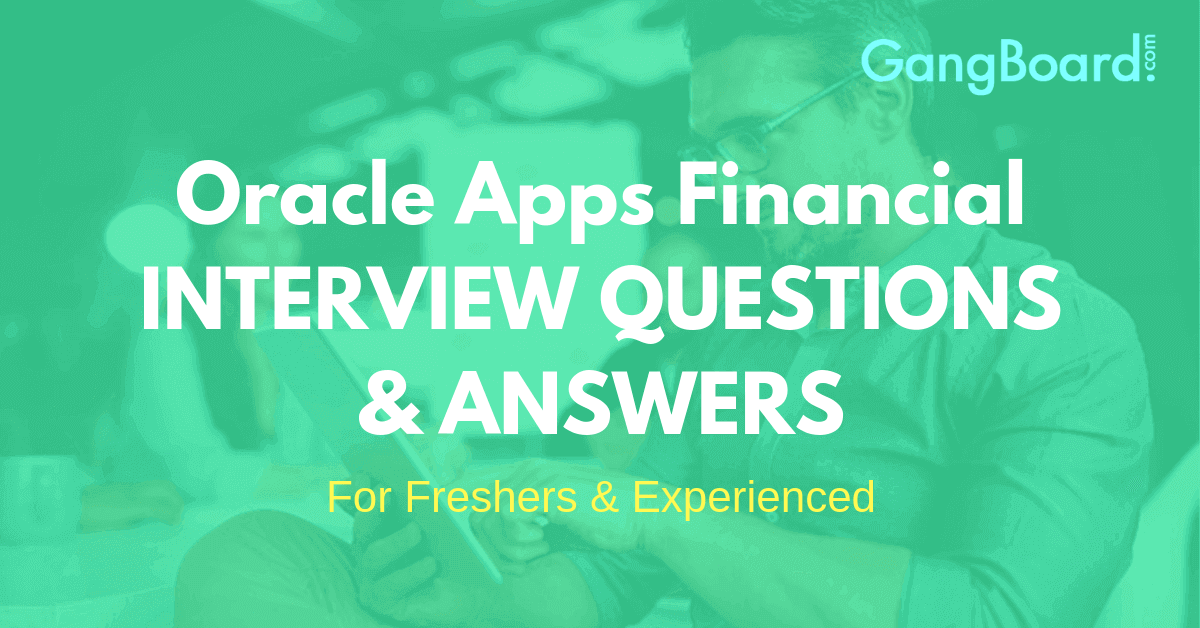 oracle apps finacial interview questions and answers