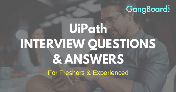 uipath interview questions and answers