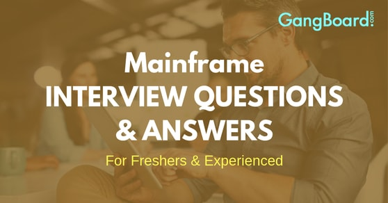 Mainframe Interview Questions and Answers
