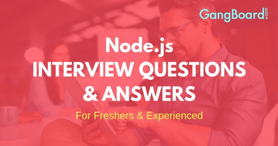 Node.js Interview Questions and Answers
