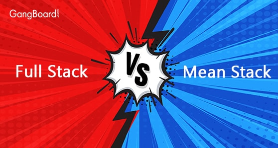 Comparison of Full Stack Vs Mean Stack