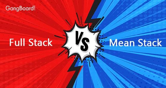 Comparison of Full Stack Vs Mean Stack