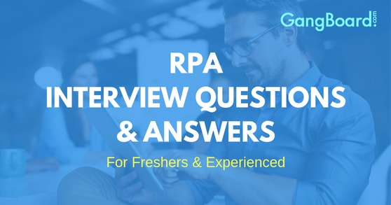 RPA Interview Questions and Answers
