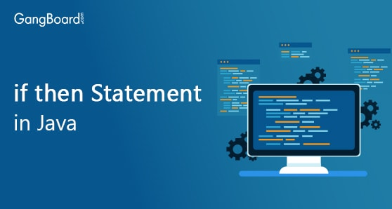 If Then Statement in Java Language