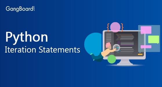 Python Iteration Statements