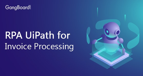 RPA UiPath for Invoice Processing