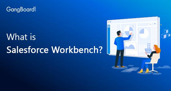 salesforce work bench