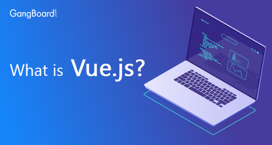 What is Vue.js?