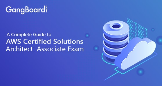 Complete Guide To AWS Solution Architect Associate Exam