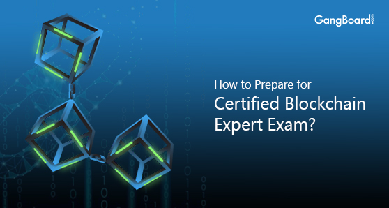 How to Prepare for Certified Blockchain Expert Exam