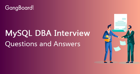 MySQL DBA Interview Questions and Answers
