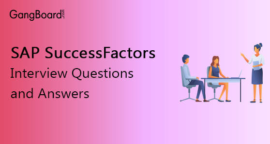 SAP SuccessFactors Interview Questions and Answers