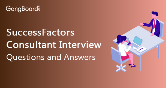 Successfactors Consultant Interview Questions