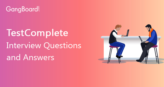 Testcomplete Interview Questions and Answers