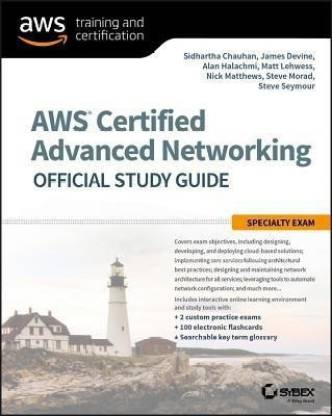 AWS Certified Advanced Networking Specialty Certification Preparation Guide