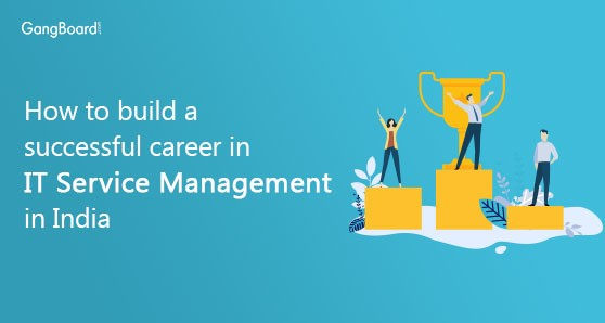 How to build a career in it management field