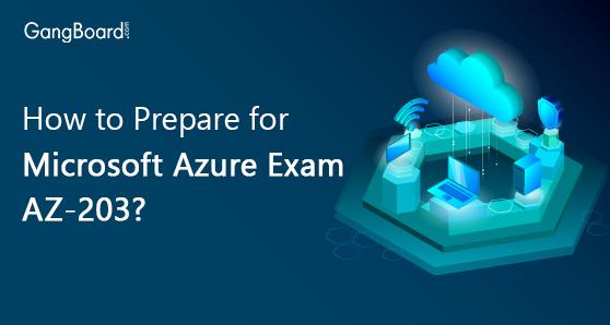 How to prepare for microsoft azure exam az-203