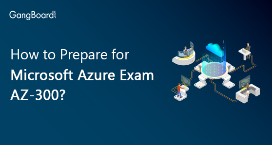 How to prepare for microsoft azure exam az-300
