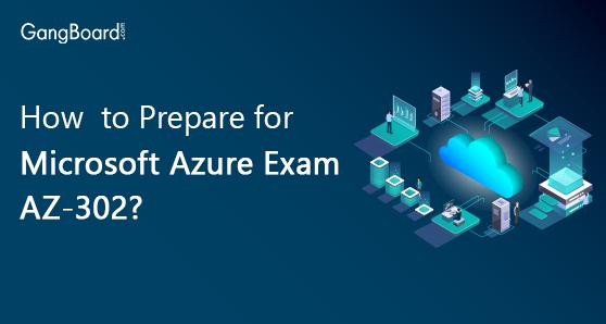 How to prepare for microsoft azure exam az 302