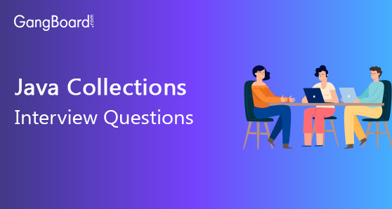 Javacollections Interview Questions and Answers