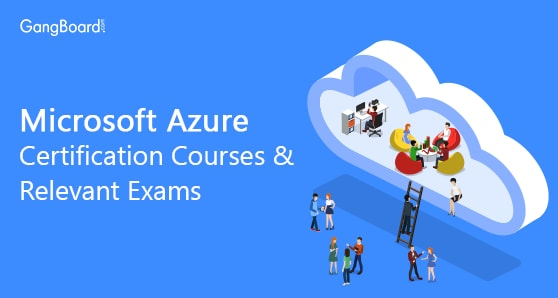 Microsoft Azure Certification Courses & Relevant Exams