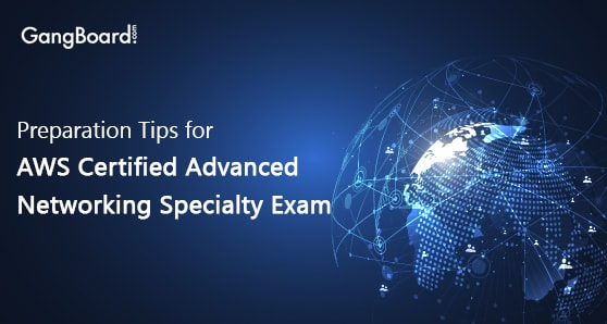 Preparation Tips for AWS Certified Advanced Networking Specialty Certification