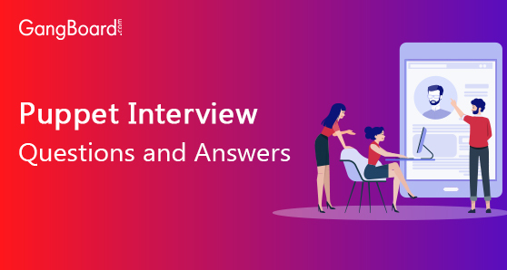 Puppet Interview Questions and Answers
