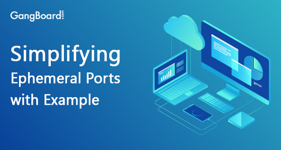 Simplifying ephemeral ports with an example