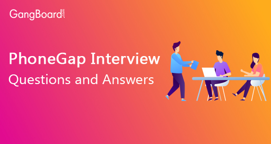 Phonegap Interview Questions and Answers