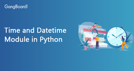 Time and Datetime Module in Python