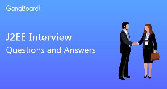 J2EE Interview Questions and Answers